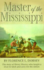 Master of the Mississippi by Dorsey (Paperback, 2001)