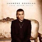 Love Never Fails 0887654801326 by Jahméne Douglas CD