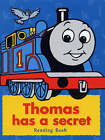 Thomas Has a Secret: Reading Book by Egmont UK Ltd (Board book, 2002)