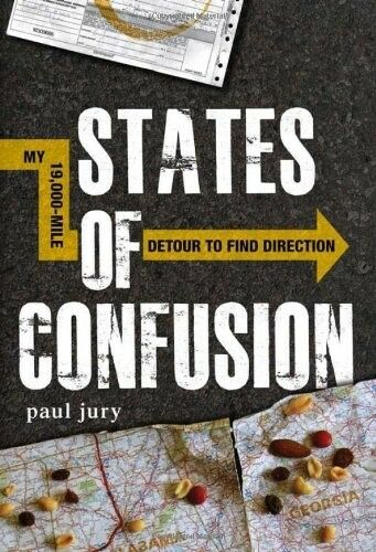 1 of 1 - Very Good, State of Confusion: My 19, 000-Mile Detour to Find Direction, Paul Ju