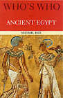 Who's Who in Ancient Egypt by Michael Rice (Paperback, 2001)