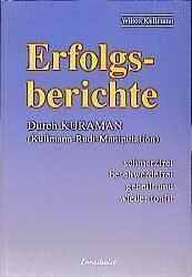 1 von 1 - Buch Erfolgsberichte Durch Kurmann Kullmann Radi Manipulation
