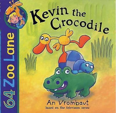 Kevin the Crocodile by An Vrombaut (Paperback, 2001)
