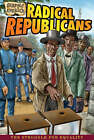 Radical Republicans by John Perritano (Paperback, 2009)