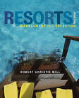 Resorts: Management and Operation by Robert Christie Mill (Hardback, 2011)