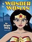 Wonder Woman: An Origin Story by John Sazaklis (Paperback, 2015)