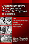 Creating Effective Undergraduate Research Programs in Science: The Transformation from Student to Scientist by Teachers' College Press (Paperback, 2008)