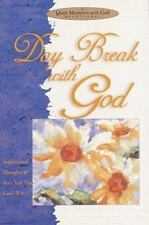 Quiet Moments with God Devotional: Daybreak with God : Inspirational Thoughts to Start Your Day God's Way by Honor Books Publishing Staff (1999, Hardcover / Hardcover)