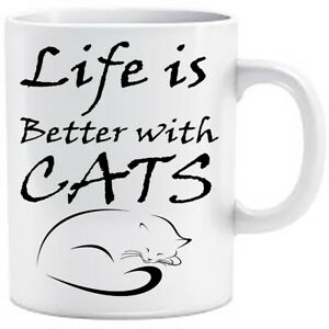 LIFE IS BETTER WITH CATS Cup Novelty Mug Funny Gift Coffee Tea Secret Santa