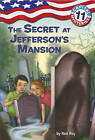 Capital Mysteries #11: The Secret at Jefferson's Mansion by Ron Roy (Paperback / softback)