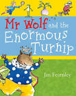 Mr. Wolf and the Enormous Turnip by Jan Fearnley (Paperback, 2004)