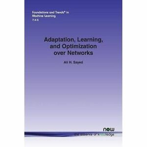 Adaptation-Learning-and-Optimization-over-Networks-Paperback-Brand-New-F