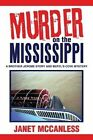 Murder on the Mississippi: A Brother Jerome Story and Beryl's Cove Mystery by Janet McCanless (Paperback / softback, 2013)
