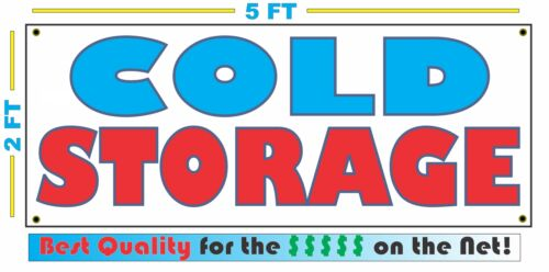 Full Color COLD STORAGE Banner Sign All Weather NEW XL Larger Size