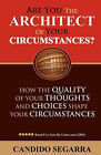 Are You the Architect of Your Circumstances by Candido Segarra (Paperback / softback, 2010)