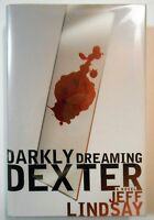 "JEFF LINDSAY ""DARKLY DREAMING DEXTER""  1ST/1ST F/F SIGNED"