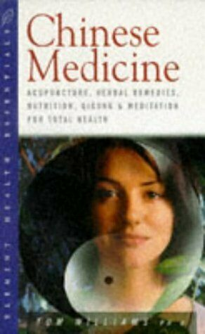 Chinese Medicine  Acupuncture  Herbal Remedies  Nutrition  Qigong and 1