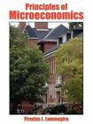 Principles of Microeconomics by Pirudas L Lwamugira 9781418482695