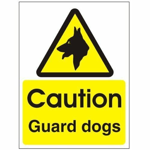 Caution Guard Dogs Sign 200mm x 300mm PVC