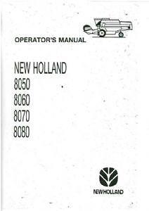 new holland 8050 8060 8070 8080 combine operators manual ebay rh ebay com new holland 8060 manual Owner Manuals New Holland