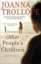 Other People's Children: A Novel by Trollope, Joanna, Good Book
