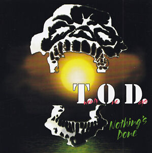 T-O-D-CD-Nothing-039-s-done