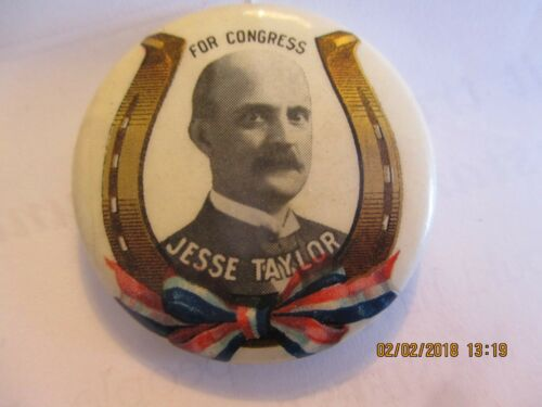 "1 14"" CELLO PINBACK BUTTON JESSE TAYLOR LOST FOR CONGRESS HORSESHOE RIBBON"