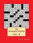 100 Crossword Puzzles Vol. 5 by Erin Hund (Paperback / softback, 2014)