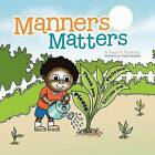 Manners Matters by Evelyn H Armstrong (Paperback / softback, 2012)