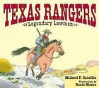 Texas Rangers: Legendary Lawmen by Michael P Spradlin (Hardback, 2008)