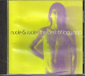 Iggy-Pop-Nude-amp-Rude-The-Best-Of-Iggy-Pop-CD-1996
