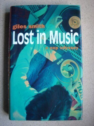 Lost in Music,Giles Smith- 9780330339162