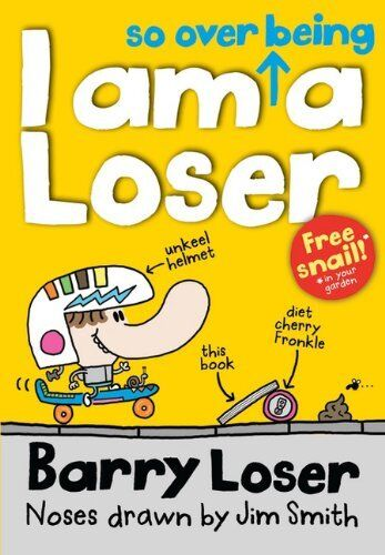 1 of 1 - Barry Loser: I am so over being a Loser (The Barry Loser Series),Jim Smith
