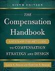 The Compensation Handbook: A State-of-the-Art Guide to Compensation Strategy and Design von Dorothy Berger und Lance A. Berger (2015, Gebundene Ausgabe)