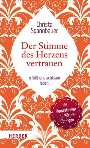 1 von 1 - Der Stimme des Herzens vertrauen von Christa Spannbauer (2015, Gebundene Ausgabe