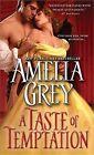 A Taste of Temptation by Amelia Grey (Paperback / softback, 2014)