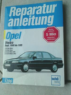 Billiger Preis Opel Vectra 9/88 Bis 1995 Reparaturanleitung Bucheli Band 1206 Guter Zustand Top