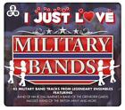 I Just Love Military Bands von Various Artists (2015)