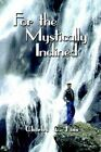 for The Mystically Inclined Book Charles C Finn PB 0759686904 Ing