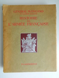 General-Weygand-Histoire-EJERCITO-Francaise-1938-Flammarion-Militaria