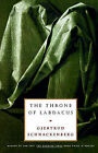 The Throne of Labdacus by Gjertrud Schnackenberg (Paperback)