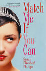 Match Me If You Can by Susan Elizabeth Phillips (Paperback, 2005)