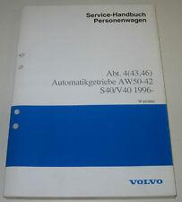Werkstatthandbuch Volvo S40 V40 S 40 V 40 Automatik Getriebe AW50-42 ab 1996!