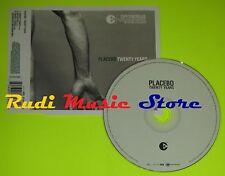 CD Singolo PLACEBO Twenty years Eu 2004 VIRGIN RECORDS    mc dvd (S7)