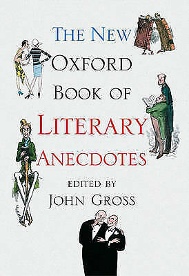 1 of 1 - THE NEW OXFORD BOOK OF LITERARY ANECDOTES., Gross, John (edit)., Used; Very Good