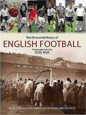 TIM, HILL, DAILY MAIL COMPLETE HISTORY OF ENGLISH FOOTBALL, Excellent Book