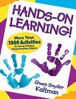 Hands-on Learning!: More Than 1000 Activities for Young Children Using Everyday Objects by SAGE Publications Inc (Paperback, 2009)