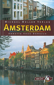 AMSTERDAM-Michael-Mueller-Reisefuehrer-08-Niederlande-Stadtfuehrer-MM-City-NEU