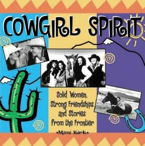 Cowgirl-Spirit-by-Kirk-Mimi-Book-The-Fast-Free-Shipping