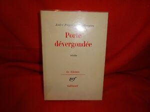 Pieyre De Mandiargues (andré) - Porte Dévergondée, Récits.